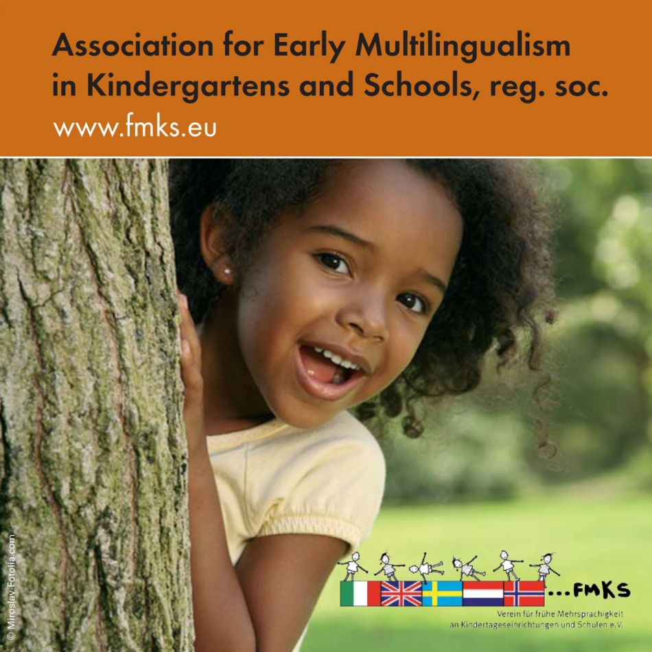 Association for Early Multilingualism in Kindergartens and Schools, reg. soc. fmks Flyer